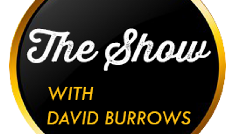 The Show with David Burrows