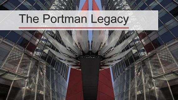 The Portman Legacy