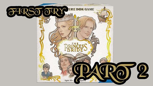 The Princess Bride - Part 2