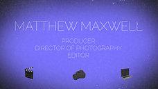 Matthew Maxwell 2020 Reel