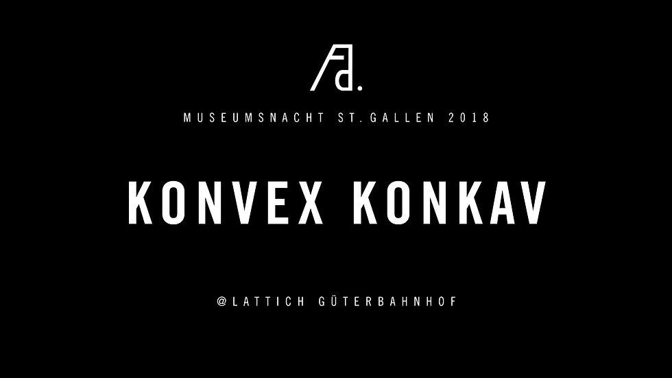 FAD_Museumsnacht2018_KonvexKonkav