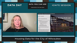 Data Day 2020 - IGNITE - Setting the Stage: Housing Data for the City of Milwaukee