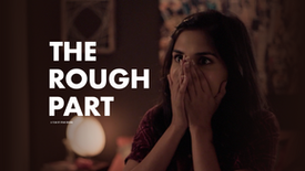 Film: The Rough Part