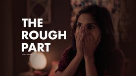 Film: The Rough Part