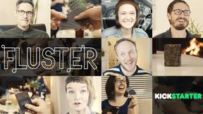 Fluster Kickstarter