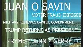 Update From Juan O'Savin
