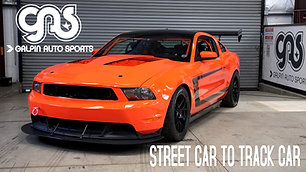 Street to Track 2012 Mustang