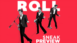 ROLL Sneak Preview # 3