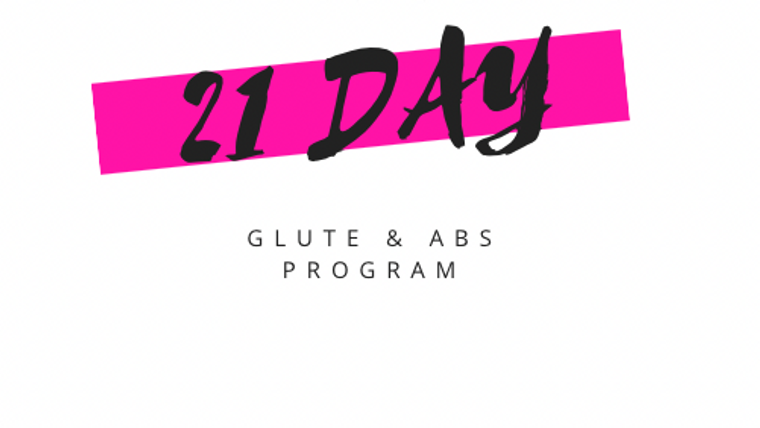 21 Day Glute & Abs Program