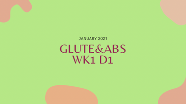 Jan Glutes&Abs WK1D1