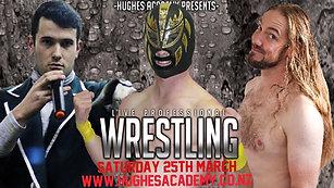 March 25th 2017 - Live Pro Wrestling
