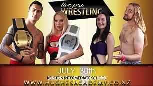 July 30th 2016 - Live Pro Wrestling
