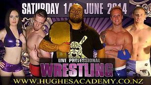 14th June 2014 - Live Pro Wrestling