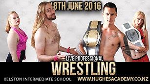 June 18th 2016 - Live Pro Wrestling