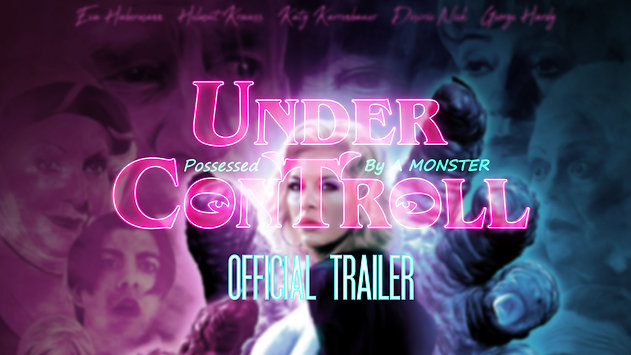 Under ConTROLL - official US trailer