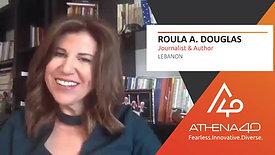 Roula A. Douglas - Athena40 Women Voices of Tenacity