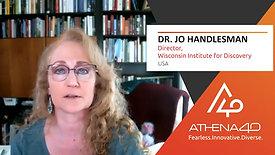 Dr. Jo Handlesman - Athena40 Women Voices of Tenacity