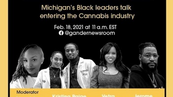 Michigan's Black leaders talk entering the Cannabis industry