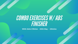 Combo Exercises w/ Abs Finisher