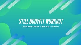 Still Bodyfit Workout