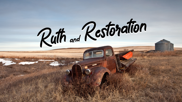 Ruth and Restoration