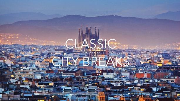 CLASSIC CITY BREAKS
