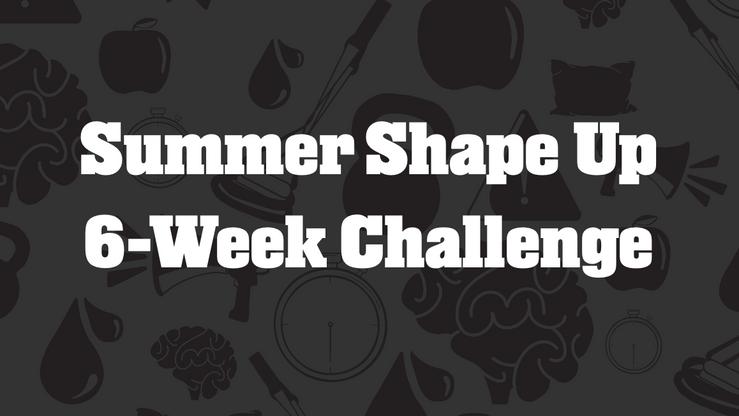 2021 Summer Shape Up Challenge