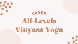 All-Levels Vinyasa Class (45 Mins)
