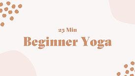 25 Min Beginner Yoga