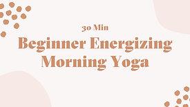 30 Min Beginner Yoga Flow