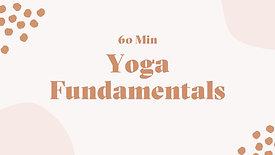 Yoga Fundamentals (60 Mins)