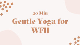 Yoga for WFH | Wrists, Shoulders, and Ankle Stretches