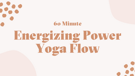 60 Minute Energizing Power Flow