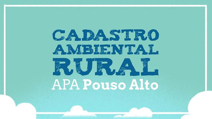 Cadastro Ambiental Rural - APA Pouso Alto