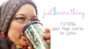 Just1MoreTutorial: Judy's Magic Cast on for Lefties