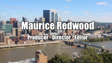 Maurice Redwood Directing/Editing Reel