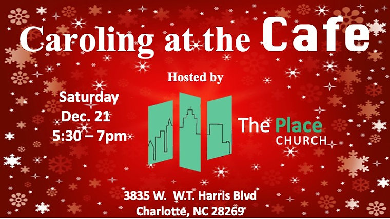 Caroling at The Cafe 2019 hosted by The Place Church