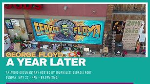 George Floyd A Year Later