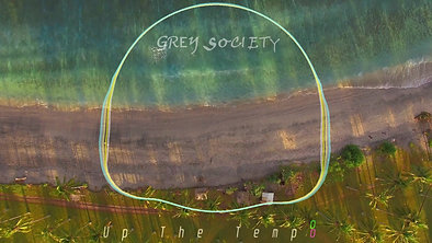 Up The Tempo - Grey Society