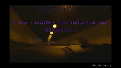 No More - SAVVIER & Indie Indigo Prod. JMack