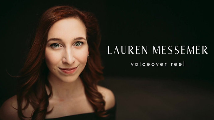 Lauren Messemer Voiceover Reel