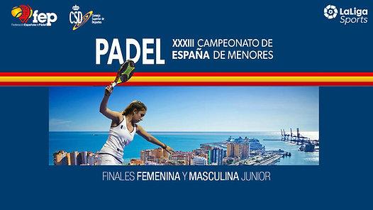 📺 Pádel | Campeonato de España de menores - Finales