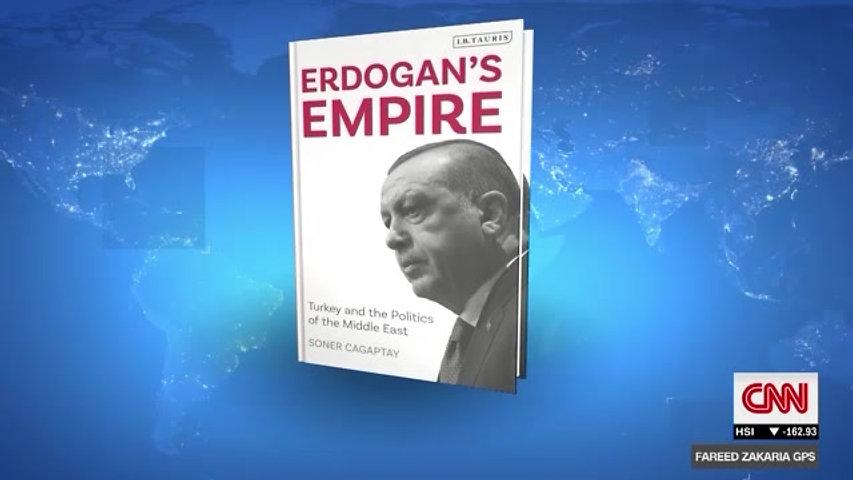Fareed Zakaria GPS - Soner Cagaptay Erdogan's Empire