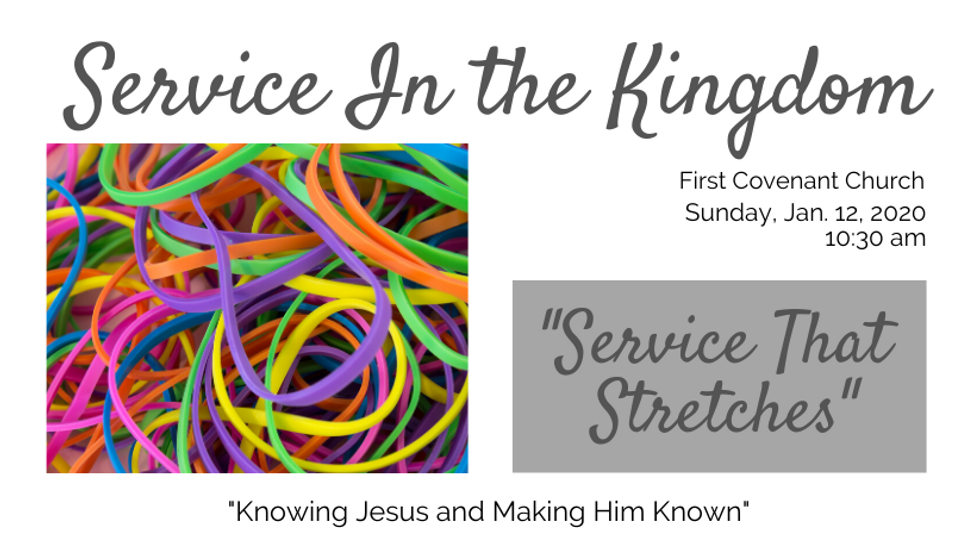 """Pastor Chris Pappenfus """"Service That Stretches"""" 1/12/20"""