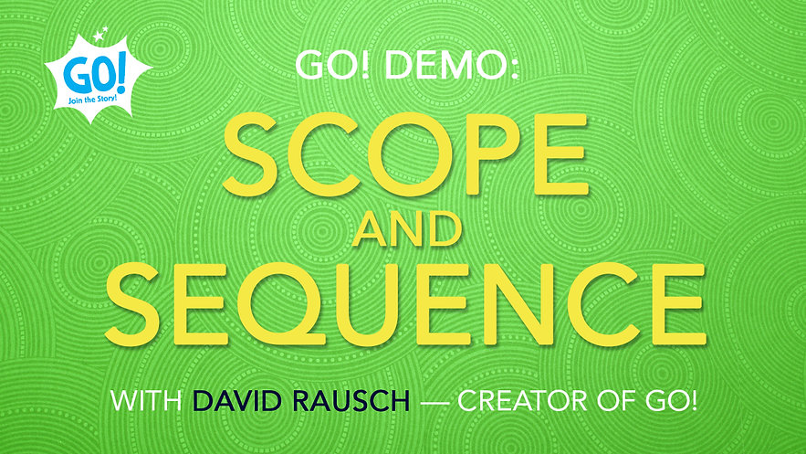 GO! Demo: Scope and Sequence