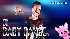 Baby Dance - Martín Ruíz Batitsta