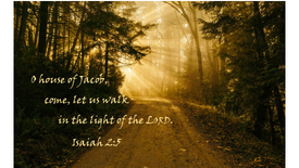 """""""Walk in the Light of the Lord"""" (Sunday, December 1, 2019)"""