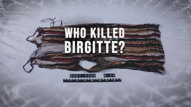Who Killed Birgitte? - Trailer