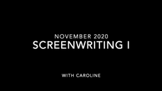 Screenwriting I