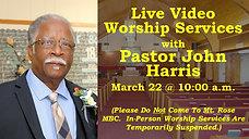 Pastor Harris - March 22 2020